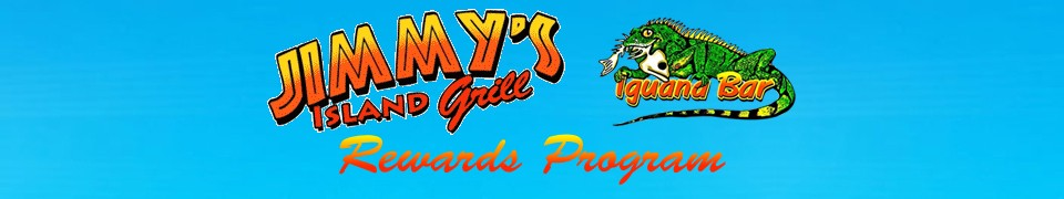 Jimmy's Island Grill Rewards Program